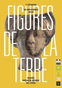 Figures de la Terre @ Musée Archéologique de l'Oise | Vendeuil-Caply | Picardie | France