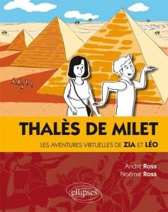 Thalès de Milet : les aventures virtuelles de Zia et Léo