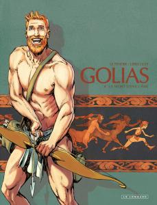 Golias - #4 : La mort dans l'âme