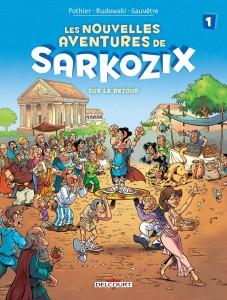 Nouvelles aventures de Sarkozix #1 - Sur le retour