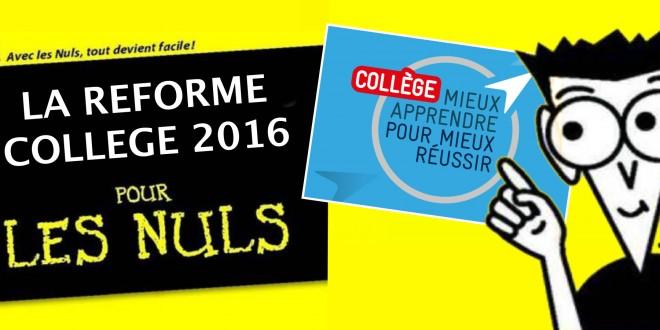 la réforme college 2016 pour les nuls