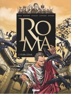 Roma - #3 : Tuer César