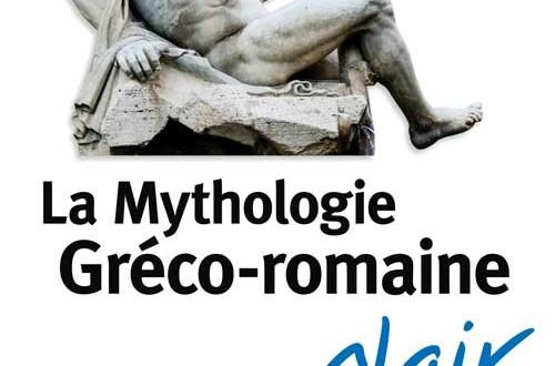 La mythologie gréco-romaine en clair