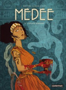 Médée #3 - L'épouse barbare