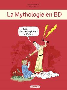La mythologie en BD - #7 : Les Métamorphose d'Ovide (mis à jour avec compte rendu de lecture)