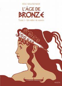 L'Âge de Bronze (réédition)