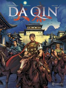Da Qin (Rome) #02 - Le Voyage vers l'Est