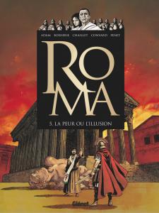 Roma #5 - La peur ou l'Illusion
