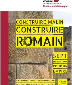Construire malin, construire romain : 7 matériaux pour un Empire @ Musée archéologique du Val-d'Oise, Guiry-en-Vexin (Île-de-France)