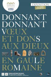 Donnant Donnant, voeux & dons aux Dieux en Gaule romaine @ Forum Antique Bavay | Bavay | France