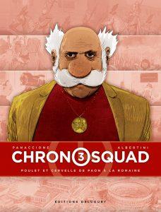 Chronosquad #03 - Poulet et cervelle de paon à la romaine