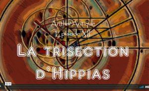 La Vie des Classiques / Arithm'Antique n°12 – La trisection d'Hippias