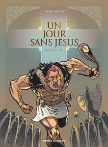 Un jour sans Jésus #4 - Livre IV/VI