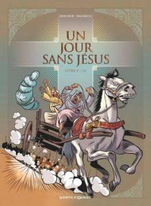 Un jour sans Jésus #5