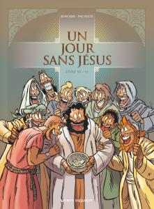 Un jour sans Jésus #6