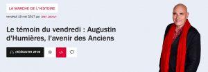France Inter / Le témoin du vendredi : Augustin d'Humières, l'avenir des Anciens