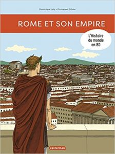 L'histoire du Monde en BD #1 : Rome et son Empire