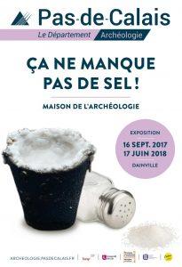 Ça ne manque pas de sel ! @ Maison de l'Archéologie du Pas-de-Calais | Dainville | Hauts-de-France | France