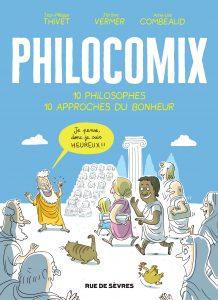 Philocomix : 10 philosophes, 10 approches du bonheur.
