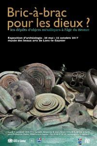 Bric-à-brac pour les dieux ? les dépôts d'objets métalliques à l'âge du bronze @ Musée des Beaux-Arts  | Lons-le-Saunier | Bourgogne Franche-Comté | France