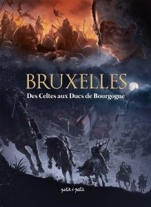Bruxelles – Des Celtes aux Ducs de Bourgogne #1