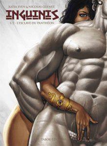 Inguinis #1 - L'esclave du Panthéon