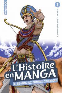 L'histoire en manga #1 - Les débuts de l'humanité : du Big bang aux premières civilisations