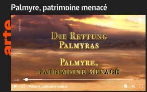 A (re) voir sur arte.tv : Palmyre, patrimoine menacé