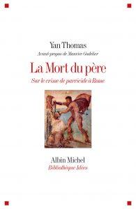 La Mort du père : sur le crime de parricide à Rome