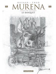 Murena #10 - Le banquet (édition crayonnée)