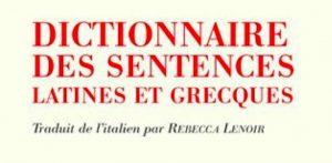 A lire, télécharger sans modération : le dictionnaire des sentences latines & grecques de Renzo Tosi