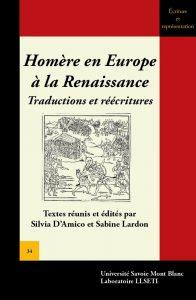 Homère en Europe à la Renaissance : traductions et réécritures