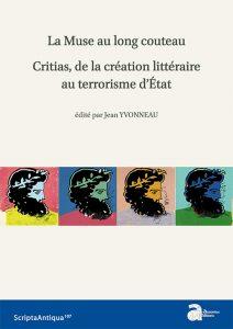 La Muse au long couteau : Critias, de la création littéraire au terrorisme d'état
