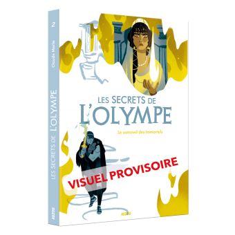 Les secrets de l'Olympe. Tome 2 le sommeil des immortels
