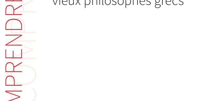 L'ACTUALITÉ DE NOS VIEUX PHILOSOPHES GRECS