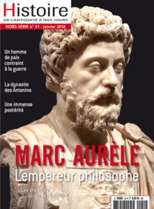 Histoire de l'Antiquité à nos jours HS51 - Marc Aurèle, l'empereur philosophe