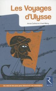 """""""Les Voyages d'Ulysse"""" d'Anne-Catherine Vivet-Rémy (rééd.)"""