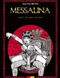 Messalina - Acte IV : Des orgies et des jeux