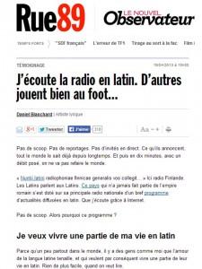 J'écoute la radio en latin, d'autres jouent bien au foot