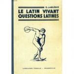 Compte-rendu d'expérience - Pourquoi enseigner le latin comme une langue vivante ?