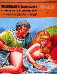 Les Amours de l'histoire #02 : Domitia et Domitien - la prostitution à Rome