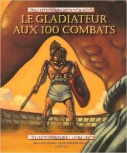 Le Gladiateur aux 100 combats