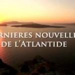 Les Civilisations disparues - #2: Le mythe de l'Atlantide