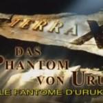 Terra X : Le fantôme d'Uruk - A la recherche du roi Gilgamesh