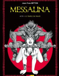 Messalina - Acte I : le temple de Priape