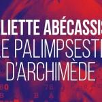 Archimède, le secret du palimpseste
