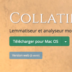 Le Collatinus nouveau (version 10.2) et multi-plateforme est arrivé !