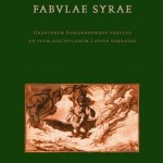 Fabulae Syrae - Graecorum Romanorumque Fabulae Ad Usum Discipulorum