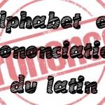 Parcours de Révision : Alphabet et Prononciation du Latin