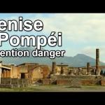 Pompéi - Attention danger